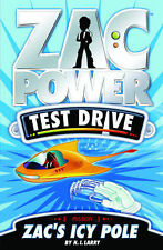 H.I. LARRY. ZAC POWER. TEST DRIVE. ZAC'S ICY POLE. 9781921502057