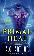 The Shadow Shifters: Primal Heat 6 by A. C. Arthur (2015, Paperback)