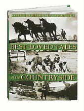 Best Loved Tales of the Countryside: Collected Memories of a Bygone Era, Brian P