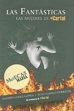 Las fantásticas: Las muñecas de la mafia (Spanish Edition)