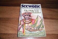 Roy Palmer -- SEEWÖLFE Taschenbuch  # 8 -- HÖLLE von MALAKKA // 1980