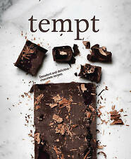 Tempt: Decadent and Delicious Chocolate Recipes by Parragon (Hardcover)