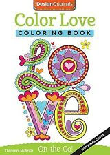 Color Love Coloring Book Perfectly Portable Pages to Color Wherever you go! 32pg