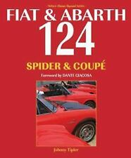 Fiat & Abarth 124 Spider & Coupe Book~History & Development~NEW Revised 2016