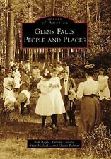 Glens Falls: People and Places (NY) (Images of America), Palmer, Gwen, Malecki,