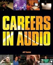 Careers in Audio by Touzeau, Jeff