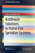 Antifreeze Solutions in Home Fire Sprinkler Systems by Inc., Code, Code...
