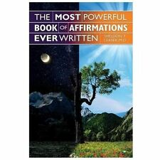 The Most Powerful Book of Affirmations Ever Written by Sheldon T. Ceaser...