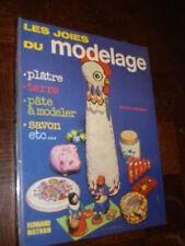 LES JOIES DU MODELAGE - Colette Lamarque 1974