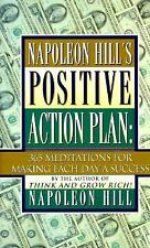 Napoleon Hill's Positive Action Plan: 365 Meditations for Making Each Day a Suc