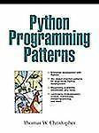 Python Programming Patterns by Thomas Christopher (2001, Paperback)
