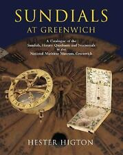 Sundials at Greenwich: A Catalogue of the Sundials, Nocturnals, and Horary Quadr