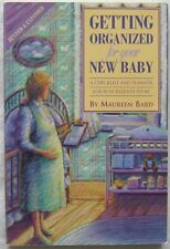 Getting Organized For Your New Baby Maureen Bond 1995