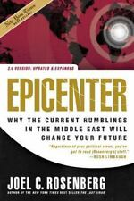 Epicenter 2.0: Why the Current Rumblings in the Middle East Will Change Your Fut