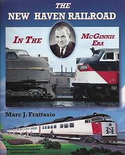 The NEW HAVEN RAILROAD in the McGinnis Era (w/ 500+ b&w and COLOR photos) NEW