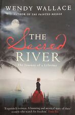 Sacred River; The Journey Of A Lifetime.  Wendy Wallace.   390 Pages