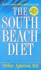 The South Beach Diet: The Delicious, Doctor-Designed, Foolproof Plan for Fast an