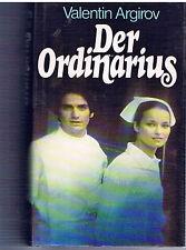 Der Ordinarius,Roman von Valentin Argirov