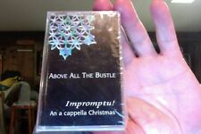 Impromptu!- Above All the Bustle: An A Cappella Christmas- new/sealed cassette