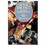 After the Fact Vol. 2 : The Art of Historical Detection by Mark H. Lytle and Jam