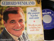 """7"""" - Gerhard Wendland / Tanz die ganze Nacht mit mir # 3412"""