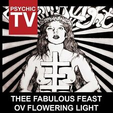 PSYCHIC TV Thee Fabulous Feast Ov Flowering Light CD 2014 LTD.1000