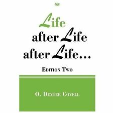 Life after Life after Life. . .: Edition Two