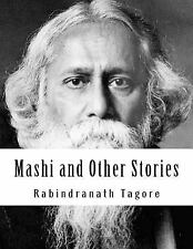 Mashi and Other Stories by Rabindranath Tagore (2015, Paperback)