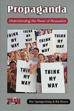 Propaganda: Understanding the Power of Persuasion (Teen Issues (Enslow))