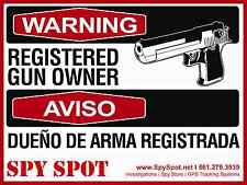 Warning Registered Gun Owner Plastic Security Sign English and Spanish