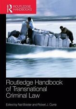 Routledge Handbook of Transnational Criminal Law (2014, Hardcover)