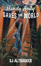 Handy Andy Saves the World, Altbacker, EJ