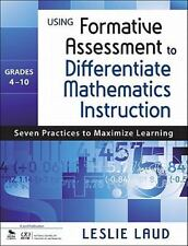 Using Formative Assessment to Differentiate Mathematics Instruction, Grades 4-10