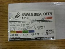 17/04/2006 Ticket: Swansea City v Rotherham United [Player Complimentary] . Any