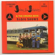 "JIM & JESSE, CD ""RADIO SHOWS"" 2 LP'S ON ONE CD NEW SEALED"