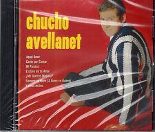CHUCHO AVELLANET -HOY CANTO POR CANTAR -CD ( PRIMERA VEZ EN CD)