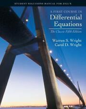 A First course in Differential Equations: Student Solution Manual for Zill's Cl