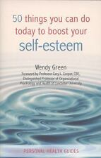 50 Things You Can Do Today to Manage Self-Esteem (Personal Health Guides)