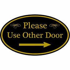 "Please Use Other Door With Right Arrow Aluminum 12"" x 7"" Oval Wall Or Door Sign"