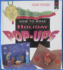 How to Make Holiday Pop-Ups by Joan Irvine  Craft projects for children