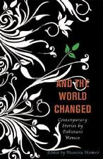 And the World Changed: Contemporary Stories by Pakistani Women, , Acceptable Boo
