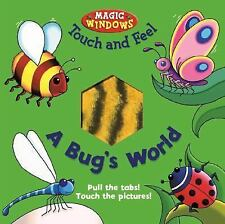 Bug's World Touch and Feel (Magic Windows Touch and Feel) by Ward, Beck