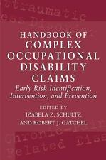 Handbook of Complex Occupational Disability Claims: Early Risk Identification, I