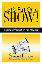 LET'S PUT ON A SHOW! by STEWART F. LANE (PAPERBACK)