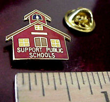 SUPPORT PUBLIC SCHOOLS LITTLE RED SCHOOLHOUSE GOLD TONE METAL & ENAMEL PIN