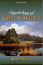 Psychology of Learning for Instruction by Marcy P. Driscoll (2004, Hardcover, Re