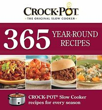 Crock-Pot 365 Year-Round Recipes by Editors of Favorite Brand (Spiral-bound)