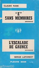 """E"" sans mémoires (Claude RANK )+ L'escalade de Gaunce (Serge LAFOREST) // Lot"