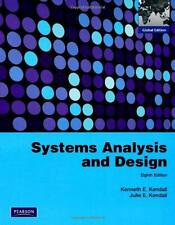 Systems Analysis and Design Global Edition Kenneth Kendall Julie Kendall Pear 0