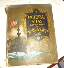 PICTORIAL ATLAS OF THE SPANISH AMERICAN WAR PHILIPPINES US NAVY MAPS FLAGS 1898
